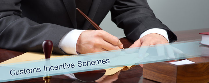 CUSTOMS INCENTIVE SCHEMES